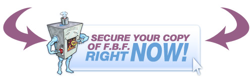 Secure Your Copy Of F.B.F. Right Now!